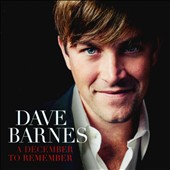 Dave Barnes: A  December to Remember
