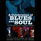 Various Artists: A  Celebration of Blues & Soul: The 1989 Presidential Inaugural Concert