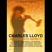Charles Lloyd: Arrows into Infinity
