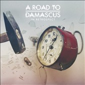 A Road to Damascus: In Retrospect