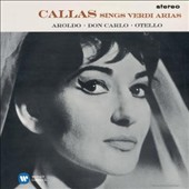 Maria Callas Remastered - Verdi Arias II (1963-64): Arias from Aroldo, Don Carlo, Otello