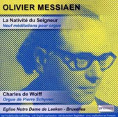 Olivier Messiaen: La Nativité du Seigneur, 9 Meditations for Organ / Charles de Wolff, organ
