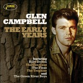 Glen Campbell: The Early Years