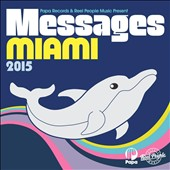 Various Artists: Papa Records & Reel People Music Present: Messages Miami 2015