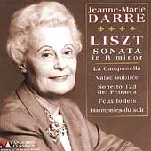 Liszt: Sonata in B minor, etc / Jeanne-Marie Darré
