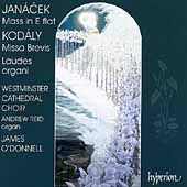 Janacek, Kodály: Masses / O'Donnell, Reid, Westminster Choir