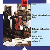 Bach: Six Suites for Solo Cello Vol 2 / Dimitry Markevitch