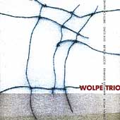 Wolpe, Stahnke, Hahne, Roller, Lund / Wolpe Trio