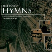 Best Loved Hymns / Cleobury, Choir of King's College, et al