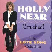 Holly Near: Crushed! The Love Song Collection