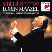 Sibelius: Symphonies no 1 & 7 / Maazel, Pittsburgh SO