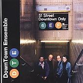 Downtown Only / DownTown Ensemble