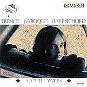 French Baroque Harpsichord / Sophie Yates