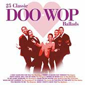 Various Artists: 25 Classic Doo-Wop Ballads