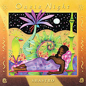 Shastro: Oasis Night