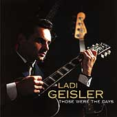 Ladi Geisler: Those Were the Days