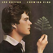 Leo Kottke: Chewing Pine