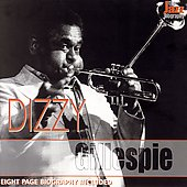 Dizzy Gillespie: The  Jazz Biography