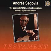 Andr&eacute;s Segovia - The Complete 1949 London Recordings