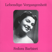 Lebendige Vergangenheit - Fedora Barbieri