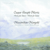 Mertz: Works for Guitar / Maximilian Mangold
