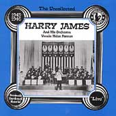 Harry James: The Uncollected Harry James & His Orchestra, Vol. 1 (1943-1946)