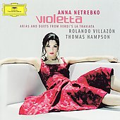 Violetta - Selections from La Traviata / Netrebko, et al