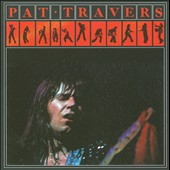 Pat Travers: Pat Travers [Remaster]