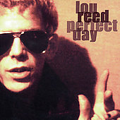 Lou Reed: Perfect Day