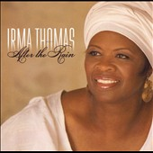 Irma Thomas: After the Rain