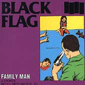 Black Flag (Punk): Family Man