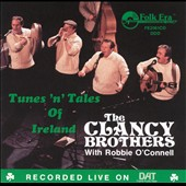 The Clancy Brothers/Robbie O'Connell: Tunes and Tales of Ireland