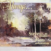 Steve Hall (Piano): Always Music Forever