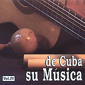 Various Artists: De Cuba: Su Música, Vol. 4