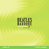 Beatles Baroque III / Les Bor&eacute;ades