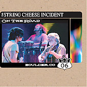 The String Cheese Incident: On the Road: 12-21-06 Boulder, CO