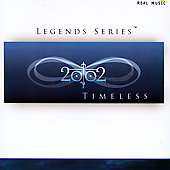 2002: Legends Series: Timeless