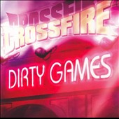 Crossfire: Dirty Games