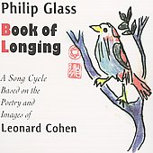 Leonard Cohen: Philip Glass: Book of Longing [Digipak]