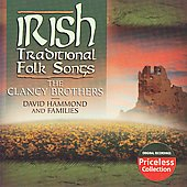 The Clancy Brothers: Irish Traditional Folk Songs (Collectables)