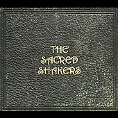 The Sacred Shakers: The Sacred Shakers [Digipak]
