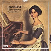 Br&uuml;ll: Piano Works / Alexandra Oehler
