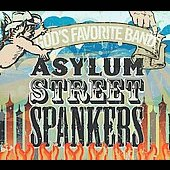 Asylum Street Spankers: God's Favorite Band [Digipak] *