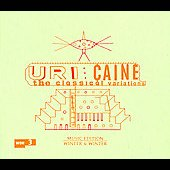 Uri Caine: The Classical Variations *