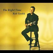 Robert Tardik: Right Time [Digipak]