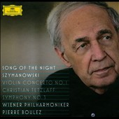 Szymanowski: Symphony No. 3; Violin Concerto No. 1 / Boulez