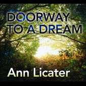 Ann Licater: Doorway to a Dream [Digipak] *
