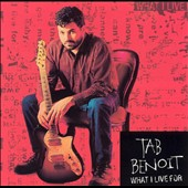 Tab Benoit: What I Live For