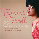 Tammi Terrell: Come on and See Me: The Complete Solo Collection [Digipak] *