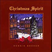 Hennie Bekker: Christmas Spirit